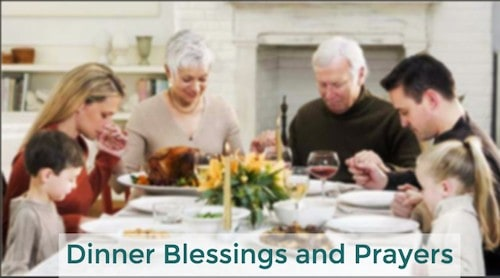 Prayers you can use to give thanks and to bless your food.
