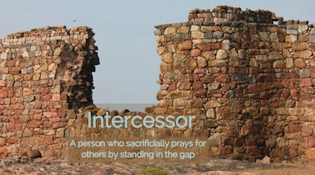 An effective intercessor stands in the gap for others in a stance of love and faith.